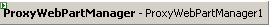 ASP.NET ProxyWebPartManager