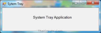 Windows Form Application and System Tray Icon